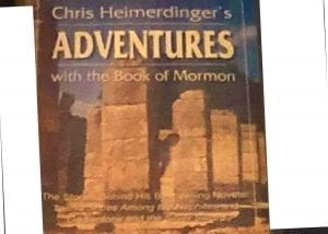 Chris Heimerdinger's Adventures With the Book of Mormon
